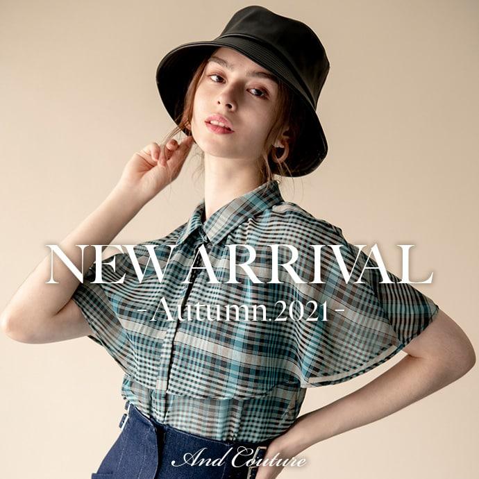 NEW ARRIVAL -Autumn.2021-