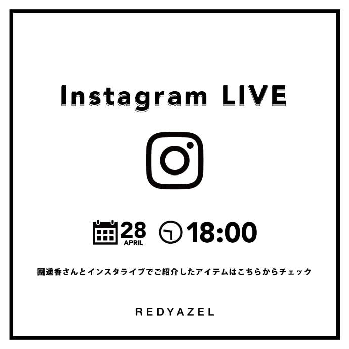 Instagram LIVE 4.28(WED)19:00 O.A