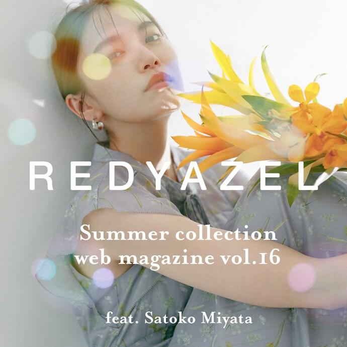 Summer collection Web magazine vol.16 feat. Satoko Miyata