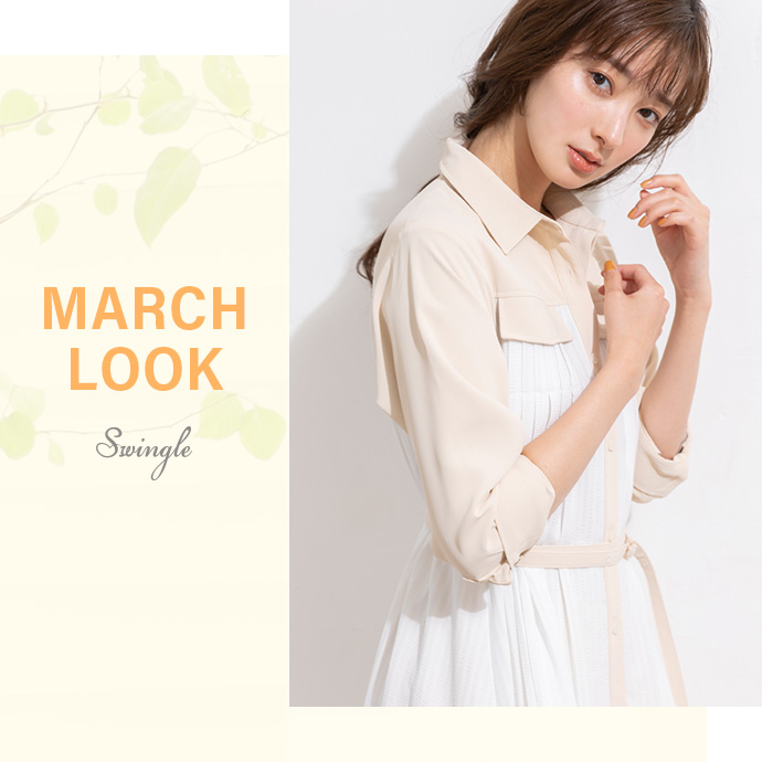 MARCH LOOK