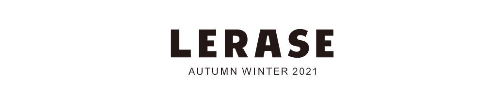 LERASE 2021 collection Vol.01