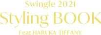 Swingle Styling BOOK Feat.ティファニー春香-
