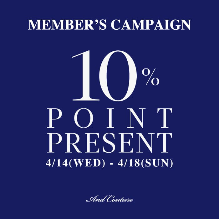 MEMBER'S CAMPAIGN 10%POINT PRESENT 開催中