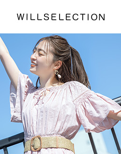【WILLSELECTION】