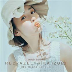 【RADYAZEL×RIKA IZUMI vol.2】