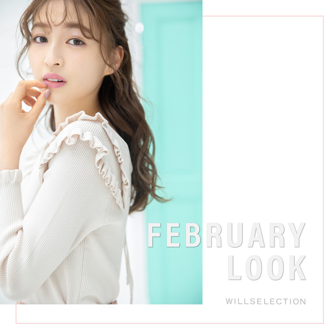 FEBRUARY LOOK