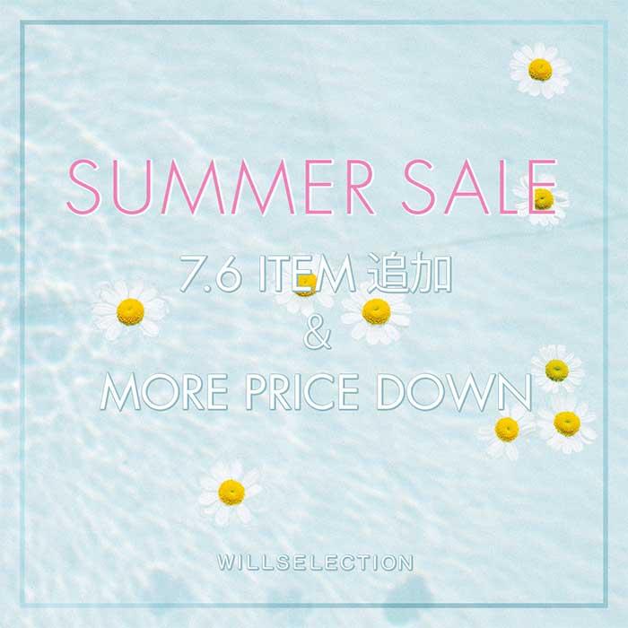 【SUMMER SALE 7.6ITEM追加&MORE PRICE DOWN】