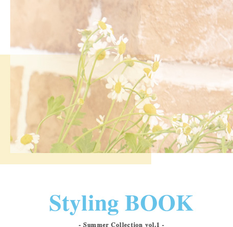 WILLSELECTION Styling BOOK - Summer Collection vol.1 -